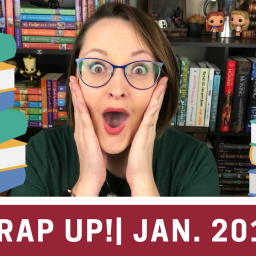 January Wrap Up!