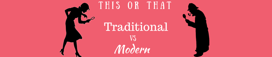 This or That_ Modern vs. Traditional Mysteries