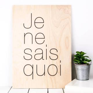 original_je-ne-sais-quoi-a3-wooden-print